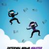 Interval Ninja Master